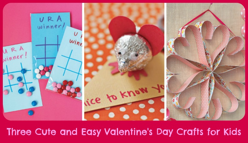 Three cute and easy valentine 39 s day crafts for kids the for Cool things to do on valentine s day