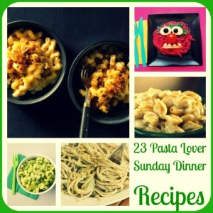 23 Pasta Lover Sunday Dinner Recipes And Tips to get Cooking with your Kids: Embrace the Mess and Delicious Chaos