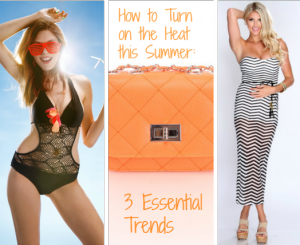 How to Turn on the Heat this Summer: 3 Essential Trends