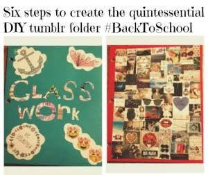 Do it Yourself: Create the quintessential DIY Tumblr folder #BackToSchool
