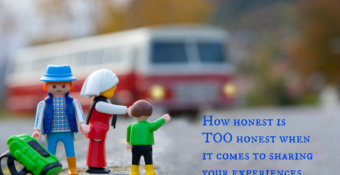 How honest is TOO honest when it comes to sharing your experiences with your kids?