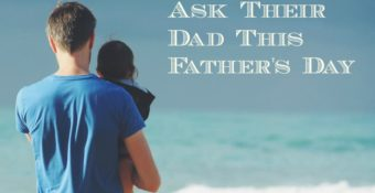 13 Questions Kids Can Ask Their Dad This Father's Day