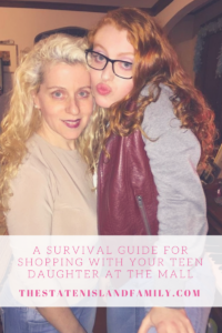 A Survival Guide For Shopping With Your Teen Daughter at The Mall