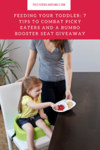 Feeding your Toddler: 7 tips to combat picky eaters and a BUMBO Booster Seat Giveaway